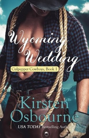 Wyoming Wedding (Culpepper Cowboys) (Volume 1)