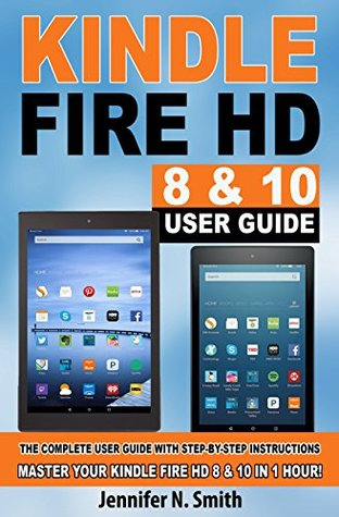 kindle fire hd 8 10 user guide the complete user guide with step rh goodreads com Kindle Fire Symbol Meanings Kindle Fire Symbol Meanings