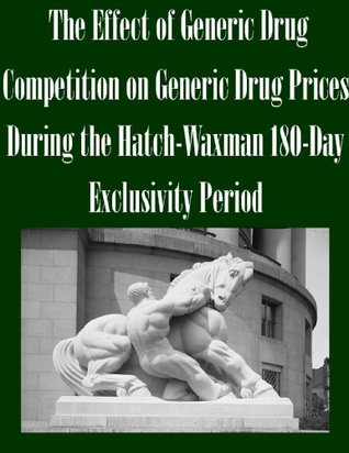 The Effect of Generic Drug Competition on Generic Drug Prices During the Hatch-Waxman 180-Day Exclusivity Period