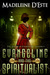 Evangeline and the Spiritualist