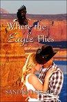 Where The Eagle F...