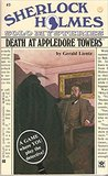 Death at Appledore Towers (Sherlock Holmes Solo Mysteries, #3)