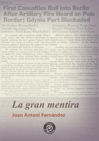 La gran mentira by Joan Antoni Fernández