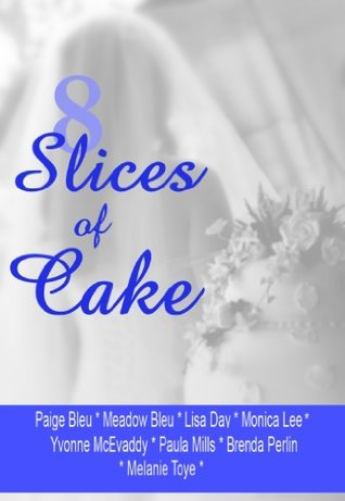 8 Slices of Cake