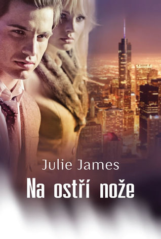 Ebook Na ostří nože by Julie James DOC!