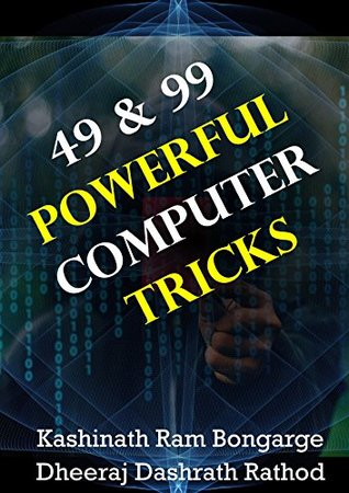 49 & 99 Powerful Computer Tricks: Top 50+ Computer Hacks and Tricks