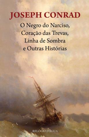 O Negro do Narciso, Coração das Trevas, Linha de Sombra e Outras Histórias