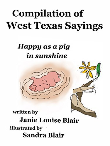 Compilation of West Texas Sayings