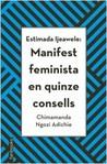 Estimada Ijeawele by Chimamanda Ngozi Adichie