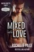 Mixed into Love (Sex, Vows & Babies; Bachelorette Party #3)