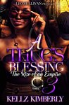 A Thug's Blessing 3 by Kellz Kimberly