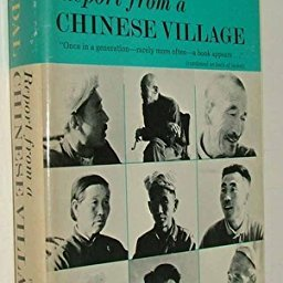 Report from a Chinese Village