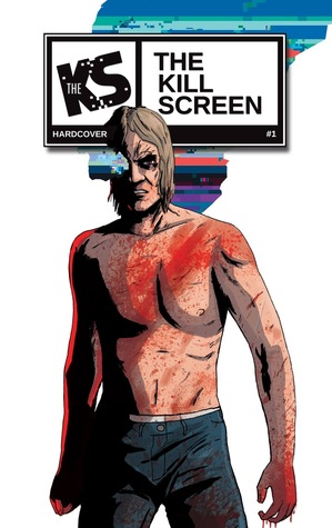 The Kill Screen Hardcover Collection Vol. 1