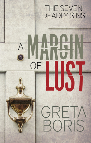 A Margin of Lust (The Seven Deadly Sins, Book One)