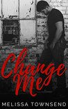 Change Me (The Protector Series Book 2)