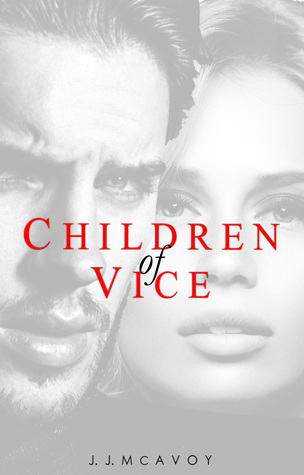 Children of Vice (Children of Vice, #1)