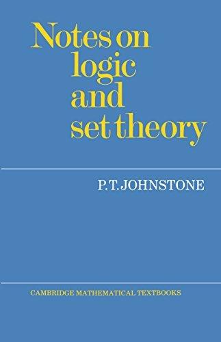 Notes on Logic and Set Theory (Cambridge Mathematical Textbooks)