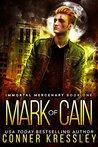 Mark of Cain (Immortal Mercenary, #1)