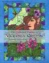 The Collected Faeries of Victoria Griffin; A Coloring Book for All Ages