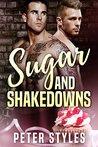 Sugar and Shakedowns