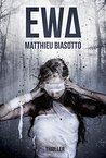 EWA by Matthieu Biasotto