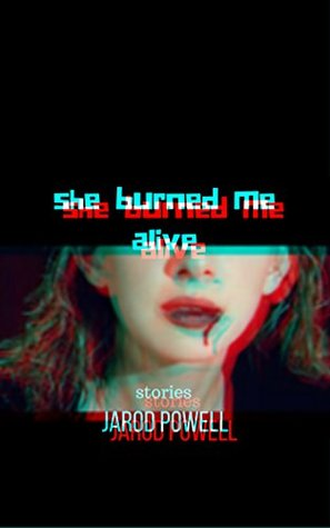 she-burned-me-alive-stories-project-hawthorn-book-2