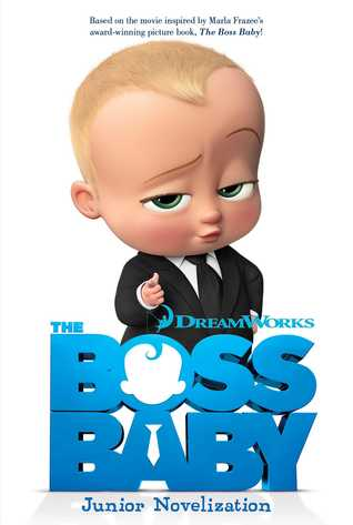 The Boss Baby Junior Novelization by Tracey West
