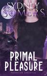 Primal Pleasure (Pendragon Gargoyles, #4)