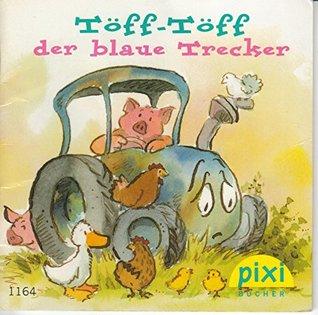 Töff-Töff, der blaue Trecker