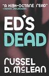 Ed's Dead