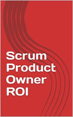 Scrum Product Owner ROI
