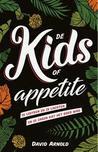 De Kids of Appetite by David Arnold