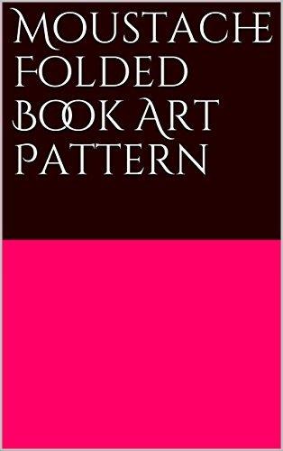 Moustache Folded Book Art Pattern