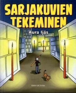Sarjakuvien tekeminen by Aura Ijäs