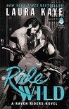 Ride Wild (Raven Riders, #3)