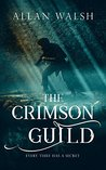 The Crimson Guild (The Blood Rage Series)