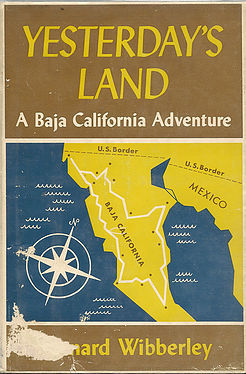 Yesterday's Land: A Baja California Adventure