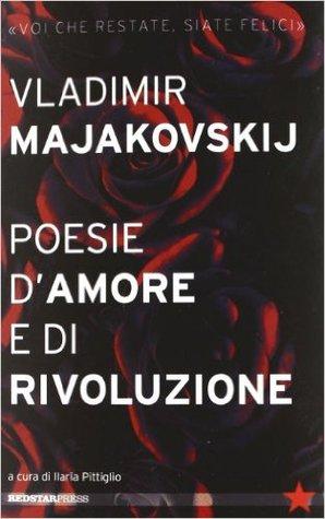 Poesie d'amore e di rivoluzione