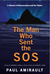 The Man Who Sent the SOS by Paul Amirault