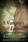 A Vampire's Soft Embrace