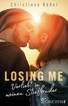 Losing me by Christiane Bößel