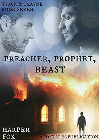 Preacher, Prophet, Beast (The Tyack & Frayne Mysteries, #7)