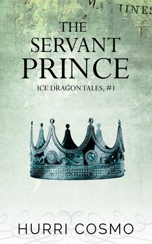 The Servant Prince(Ice Dragon Tales 1)