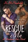 Rescue Me (Heathens Ink #1)