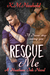 Rescue Me by K.M. Neuhold