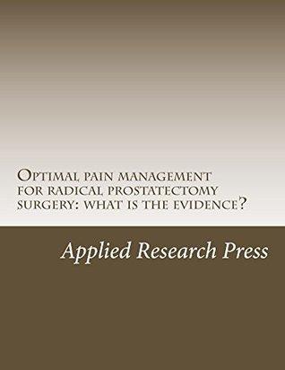 Optimal pain management for radical pros...