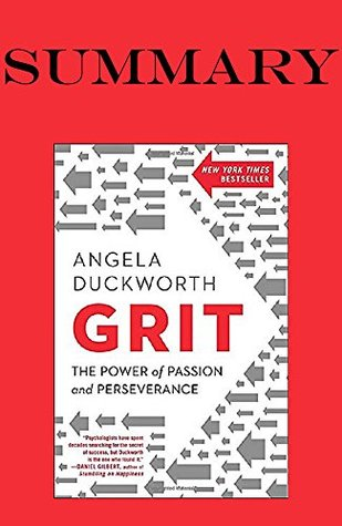 Summary of Grit: The Power of Passion and Perseverance Hardcover by Angela Duckworth