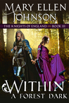WITHIN A FOREST DARK (KNIGHTS OF ENGLAND#3)