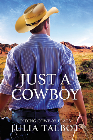 Book Review: Just a Cowboy by Julia Talbot