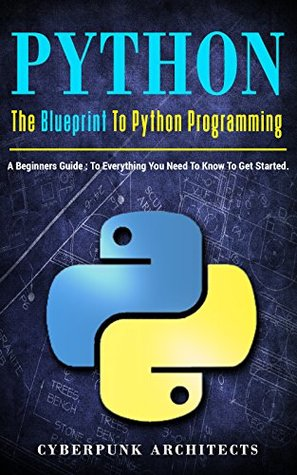 Python the blueprint to python programming a beginners guide 34472739 malvernweather Choice Image
